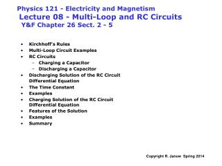 Kirchhoff�s Rules Multi-Loop Circuit Examples RC Circuits Charging a Capacitor