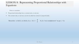 LESSON 8:  Representing Proportional Relationships with Equations
