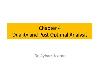 Chapter 4 Duality and Post Optimal Analysis