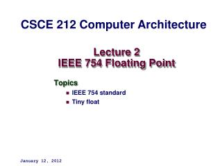 Lecture 2 IEEE 754 Floating Point