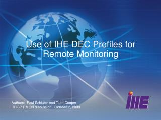 Use of IHE DEC Profiles for Remote Monitoring