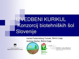 IZVEDBENI KURIKUL   Konzorcij biotehniških šol Slovenije