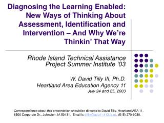 Diagnosing the Learning Enabled: New Ways of Thinking About Assessment, Identification and Intervention   And Why We re
