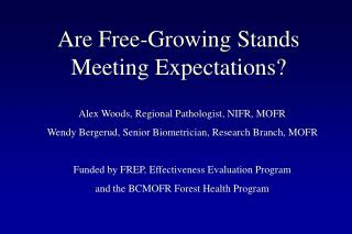 Are Free-Growing Stands Meeting Expectations?