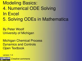 Modeling Basics:  4. Numerical ODE Solving In Excel 5. Solving ODEs in Mathematica