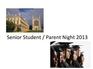 Senior Student / Parent Night 2013