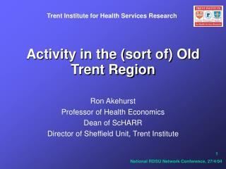 Activity in the sort of Old Trent Region