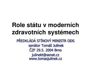 Role státu v moderních zdravotních systémech