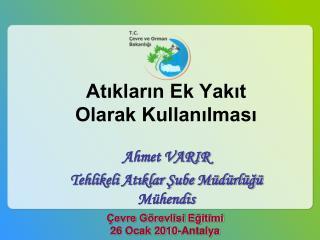 Çevre Görevlisi Eğitimi 26 Ocak 2010- Antalya