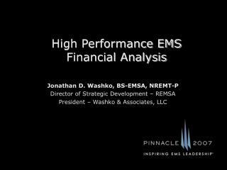 High Performance EMS Financial Analysis