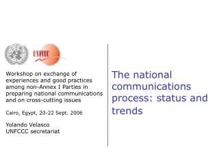 The national communications process: status and trends