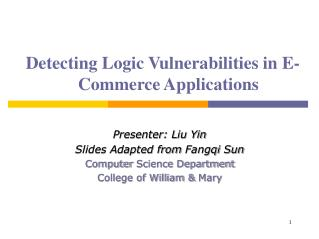 Detecting  Logic Vulnerabilities in E-Commerce Applications