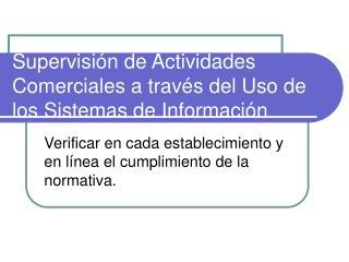 Supervisi n de Actividades Comerciales a trav s del Uso de los Sistemas de Informaci n