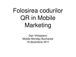 Folosirea codurilor QR in Mobile Marketing