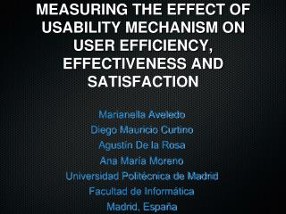 MEASURING THE EFFECT OF USABILITY MECHANISM ON USER EFFICIENCY, EFFECTIVENESS AND SATISFACTION