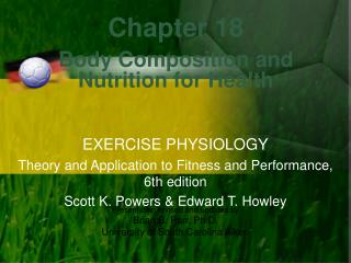 Chapter 18 Body Composition and Nutrition for Health