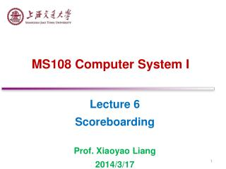 MS108 Computer System I