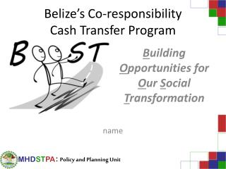 Belize's Co-responsibility Cash Transfer Program