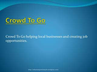 Crowd To Go: For Retailers and Part Timers