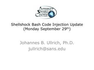 Shellshock Bash Code Injection Update (Monday September 29 th )