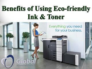 Benefits of Using Eco-friendly Ink & Toner
