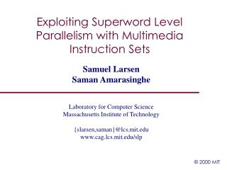 Exploiting Superword Level Parallelism with Multimedia Instruction Sets