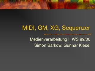 MIDI, GM, XG, Sequenzer