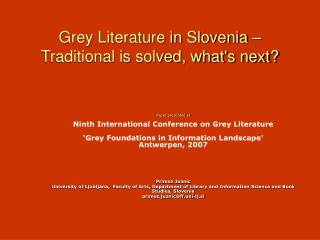 Grey Literature in Slovenia – Traditional is solved, what's next?