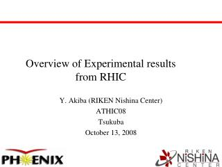 Overview of Experimental results from RHIC
