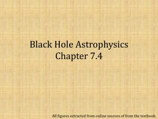 Black Hole Astrophysics Chapter 7.4