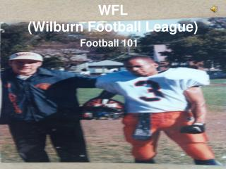 WFL  (Wilburn Football League)