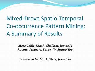Mixed-Drove Spatio-Temporal Co-occurrence Pattern Mining: A Summary of Results