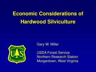 Gary W. Miller USDA Forest Service Northern Research Station Morgantown, West Virginia