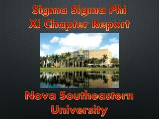 Sigma  Sigma  Phi Xi Chapter Report Nova Southeastern University