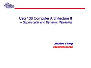 Csci 136 Computer Architecture II  – Superscalar and Dynamic Pipelining