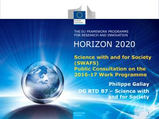 Science with and for Society ( SWAFS) Public Consultation on the 2016-17 Work Programme