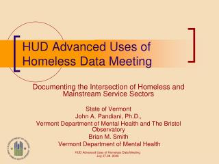 HUD Advanced Uses of Homeless Data Meeting