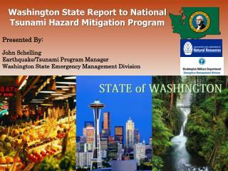 Washington State Report to National Tsunami Hazard Mitigation Program