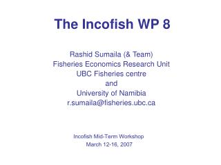 The Incofish WP 8