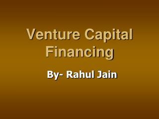 Venture Capital Financing