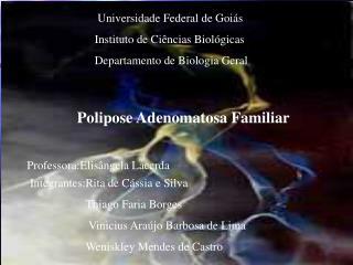 Universidade Federal de Goi s    Instituto de Ci ncias Biol gicas    Departamento de Biologia Geral