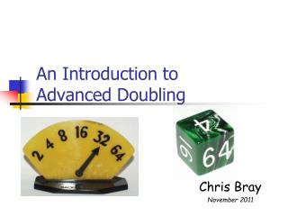 An Introduction to Advanced Doubling