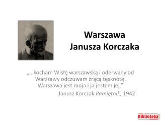 Warszawa  Janusza Korczaka