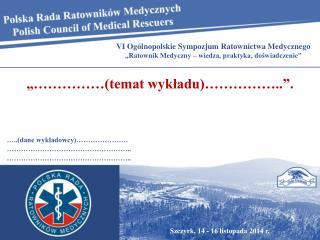 Szczyrk, 14 - 16 listopada 2014 r.