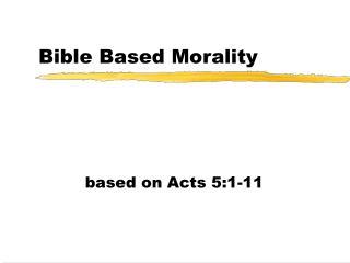 Bible Based Morality