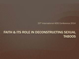 Faith & Its Role in Deconstructing Sexual Taboos