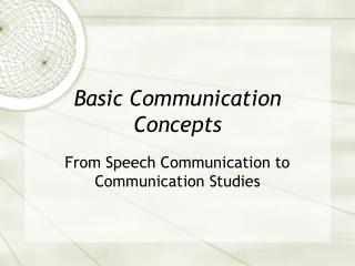 Basic Communication Concepts