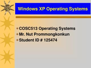 Windows XP Operating Systems