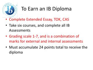 To Earn an IB Diploma
