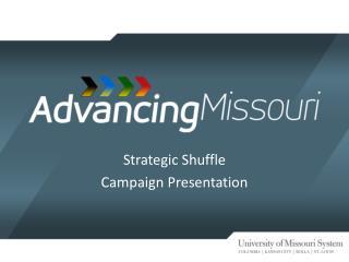 Strategic Shuffle Campaign Presentation